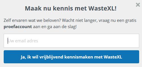 vraag nu uw WasteXL proefaccount aan